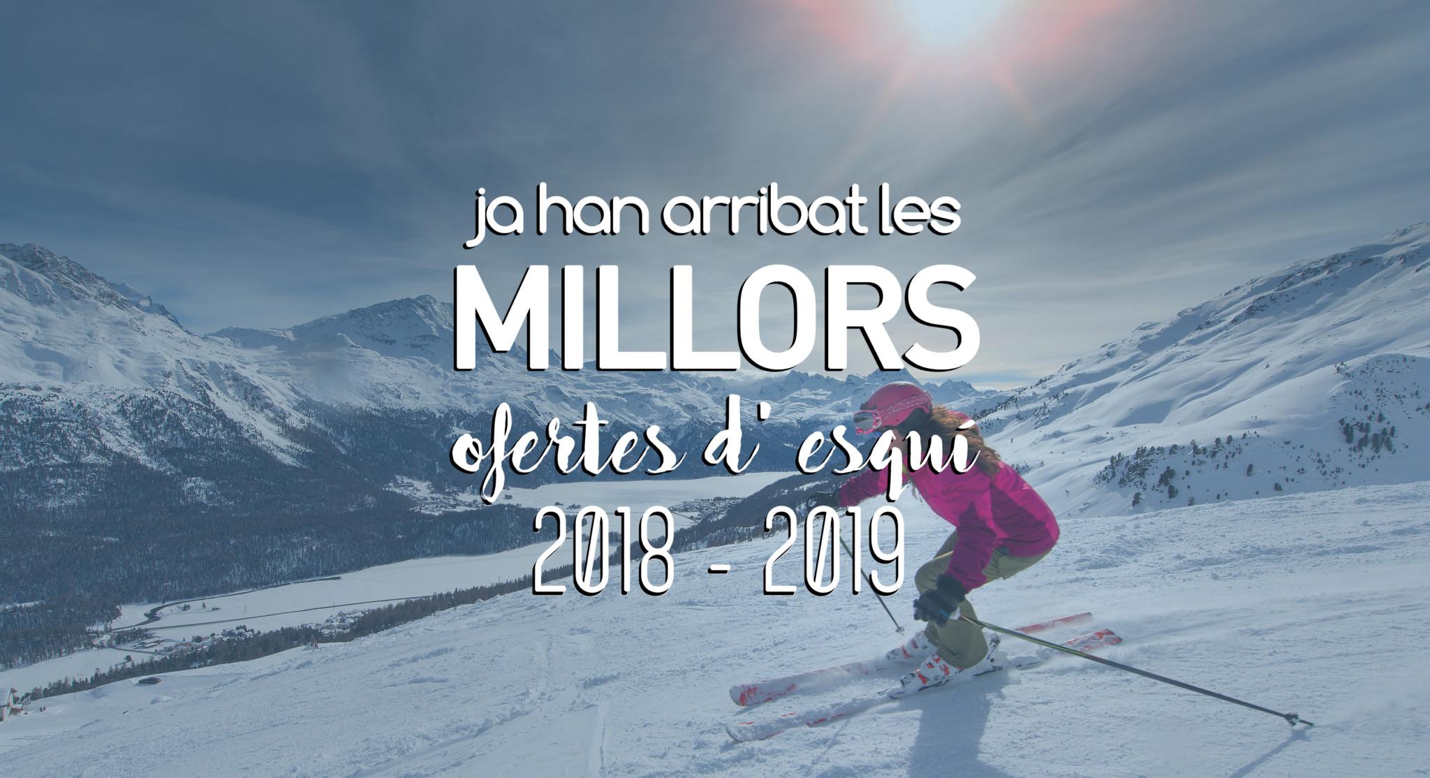 ofertes d'esquí 2018-2019