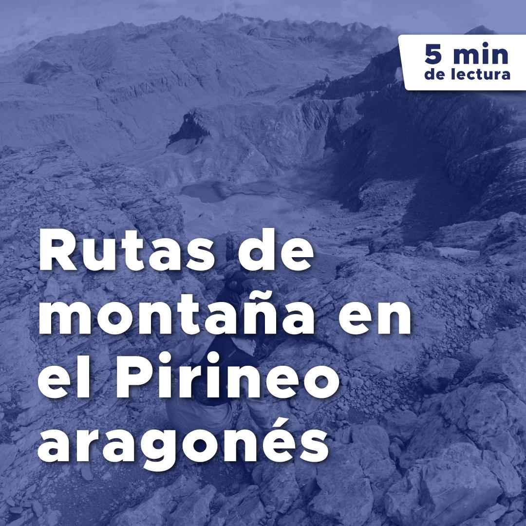 Rutas de Montaña en Aragón